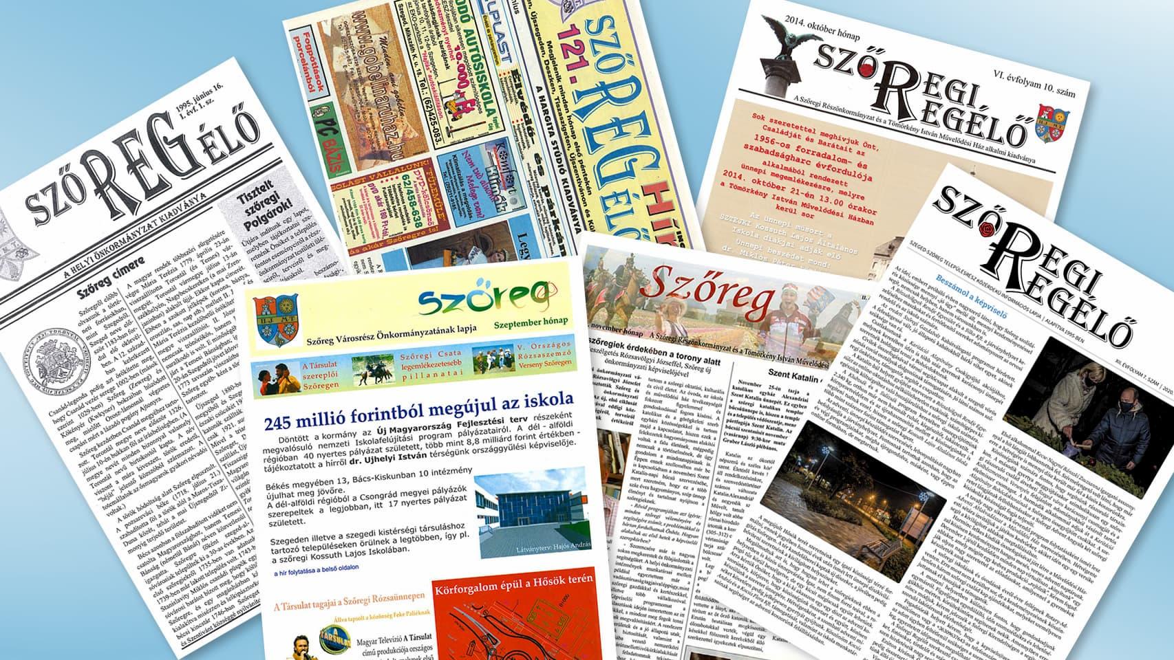 Az újság, amely negyed százada szolgálja a szőregieket